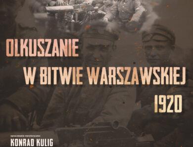 """Wystawa """"Olkuszanie w Bitwie Warszawskiej 1920"""""""